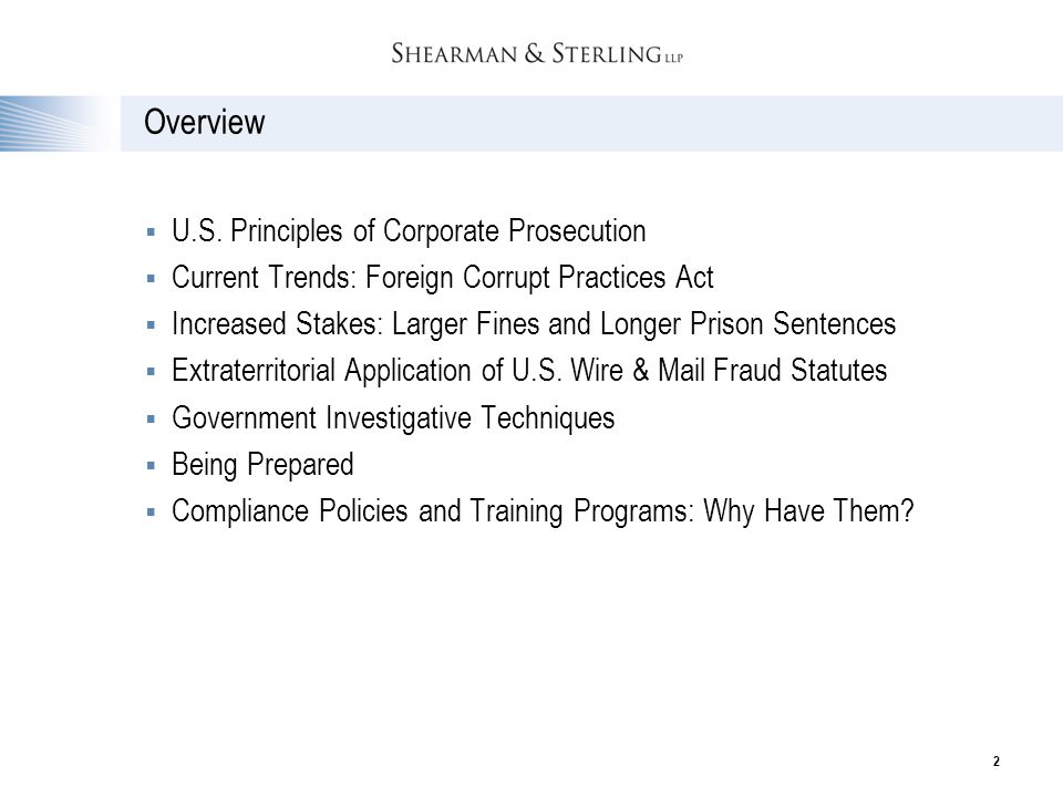 Overview U.S. Principles of Corporate Prosecution