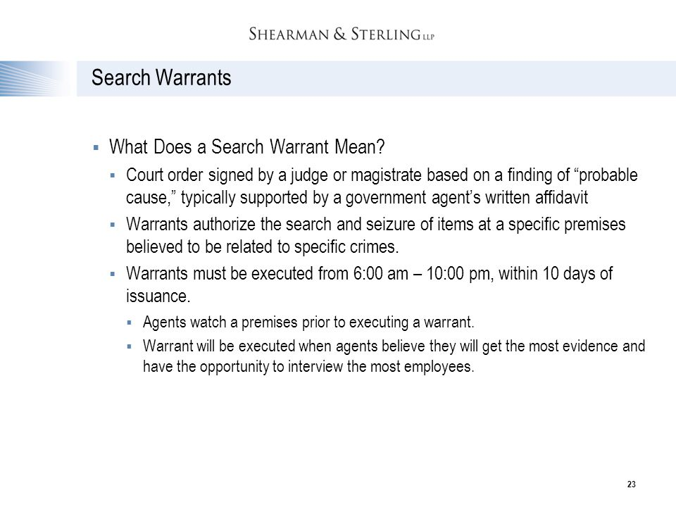 Search Warrants What Does a Search Warrant Mean