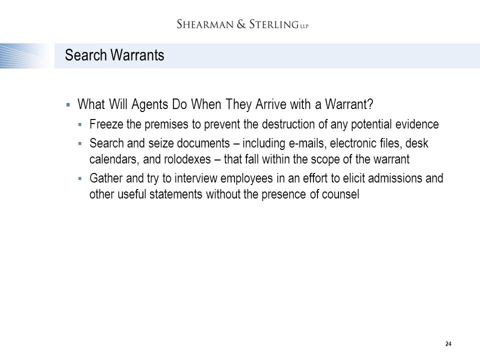 Search Warrants What Will Agents Do When They Arrive with a Warrant