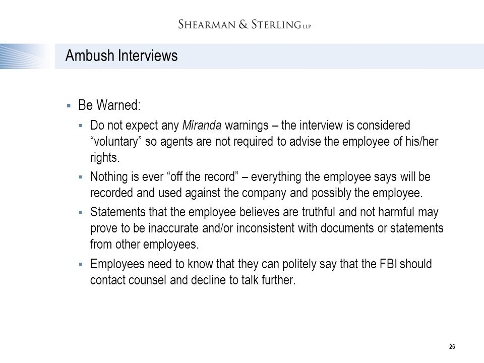 Ambush Interviews Be Warned: