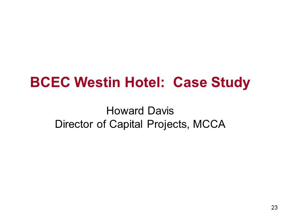 BCEC Westin Hotel: Case Study