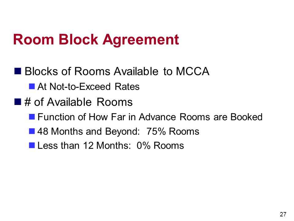 Room Block Agreement Blocks of Rooms Available to MCCA