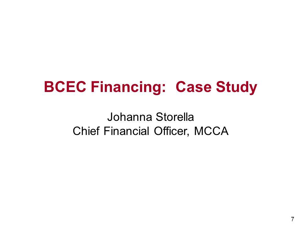 BCEC Financing: Case Study