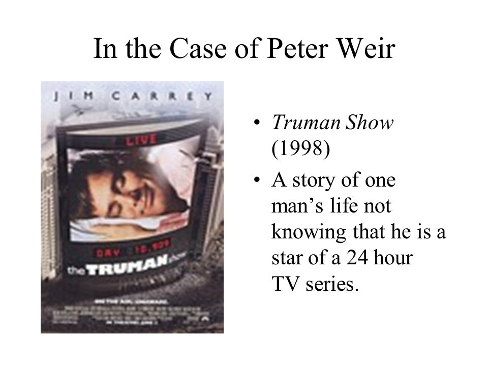 In the Case of Peter Weir