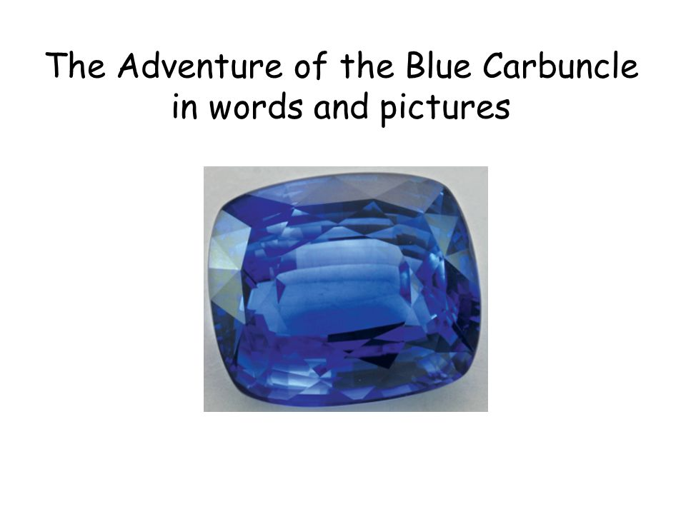 The Adventure of the Blue Carbuncle in words and pictures