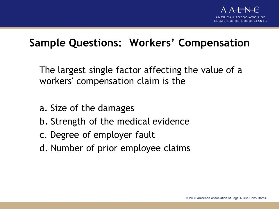 Sample Questions: Workers' Compensation