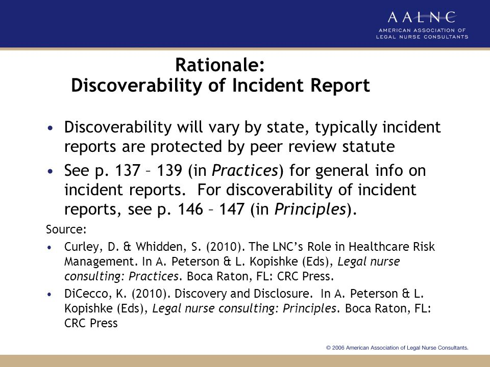 Rationale: Discoverability of Incident Report