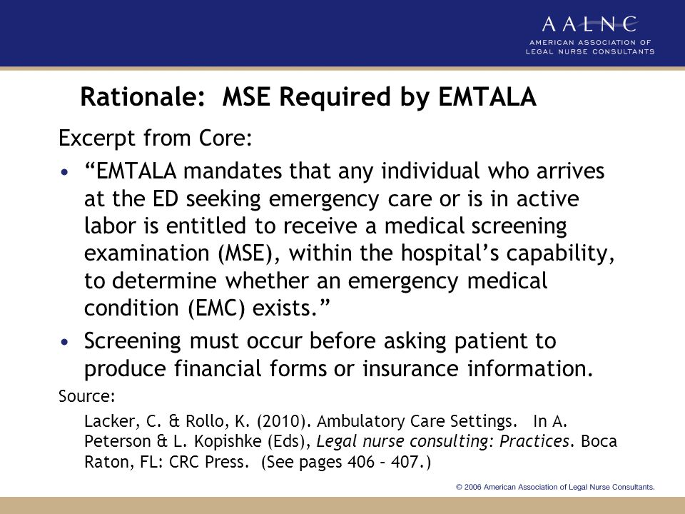 Rationale: MSE Required by EMTALA