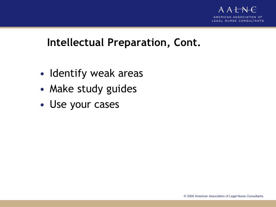 Intellectual Preparation, Cont.