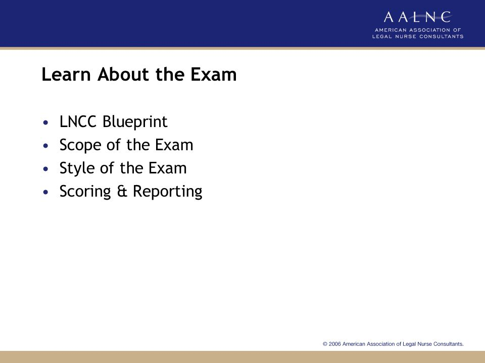 Learn About the Exam LNCC Blueprint Scope of the Exam