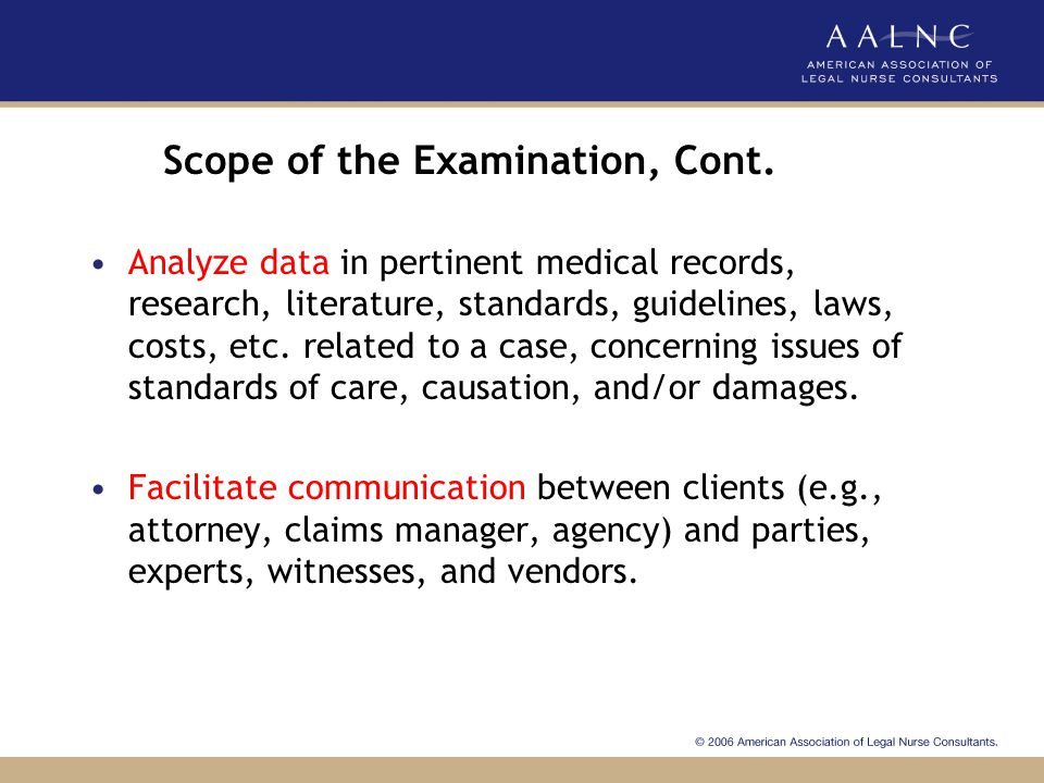 Scope of the Examination, Cont.