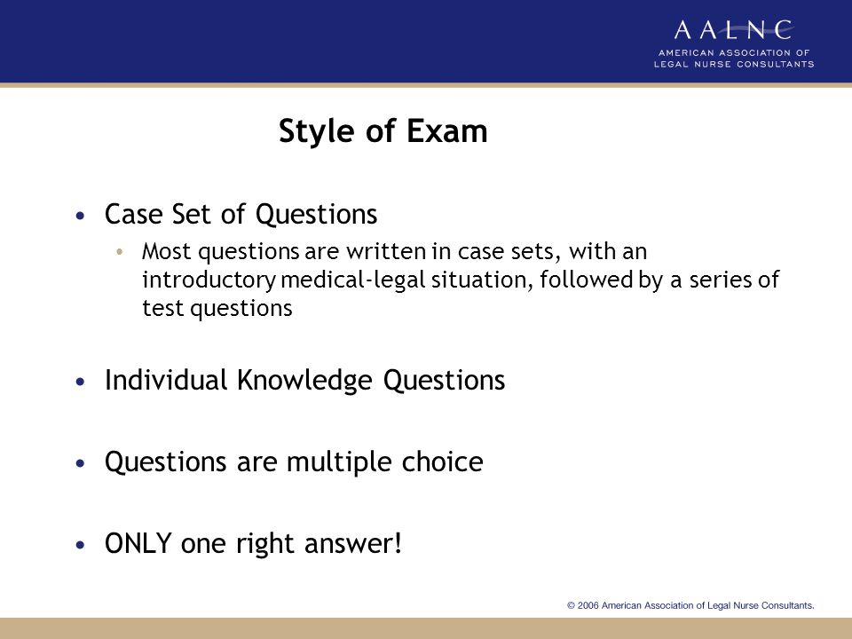 Style of Exam Case Set of Questions Individual Knowledge Questions