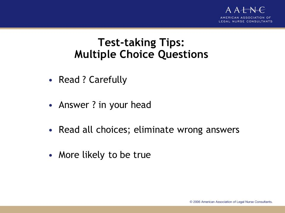 Test-taking Tips: Multiple Choice Questions