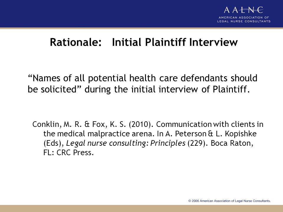 Rationale: Initial Plaintiff Interview