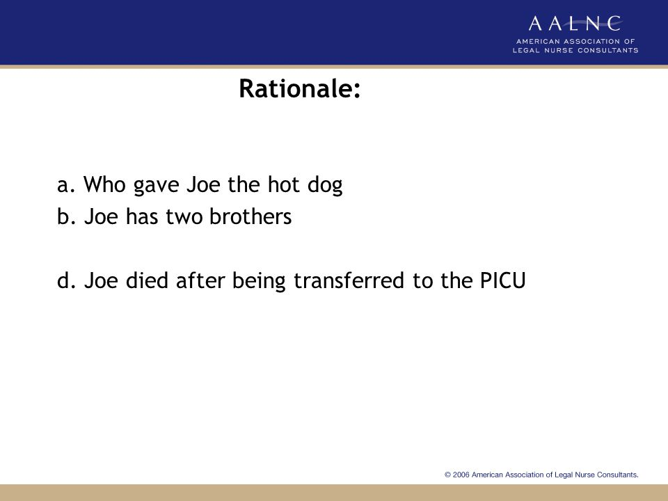 Rationale: a. Who gave Joe the hot dog b. Joe has two brothers