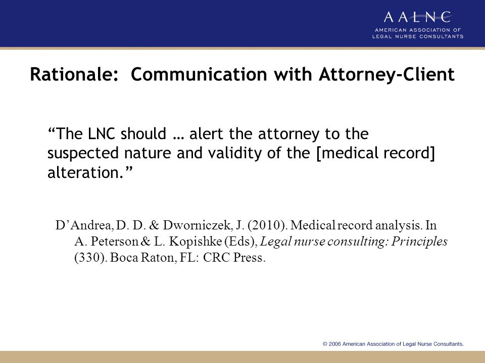 Rationale: Communication with Attorney-Client