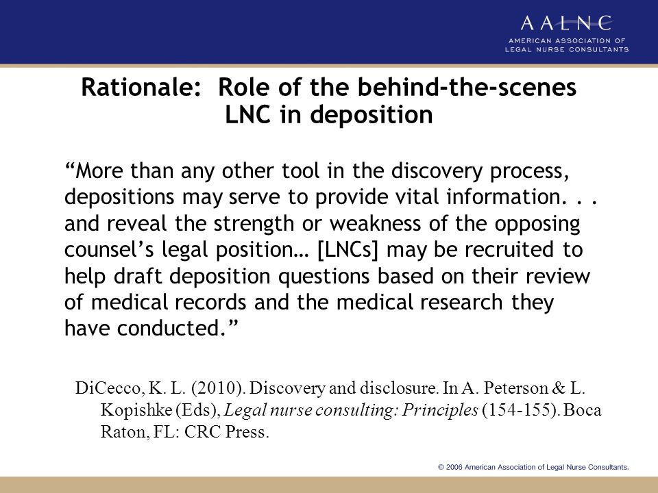 Rationale: Role of the behind-the-scenes LNC in deposition