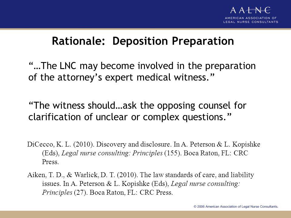 Rationale: Deposition Preparation