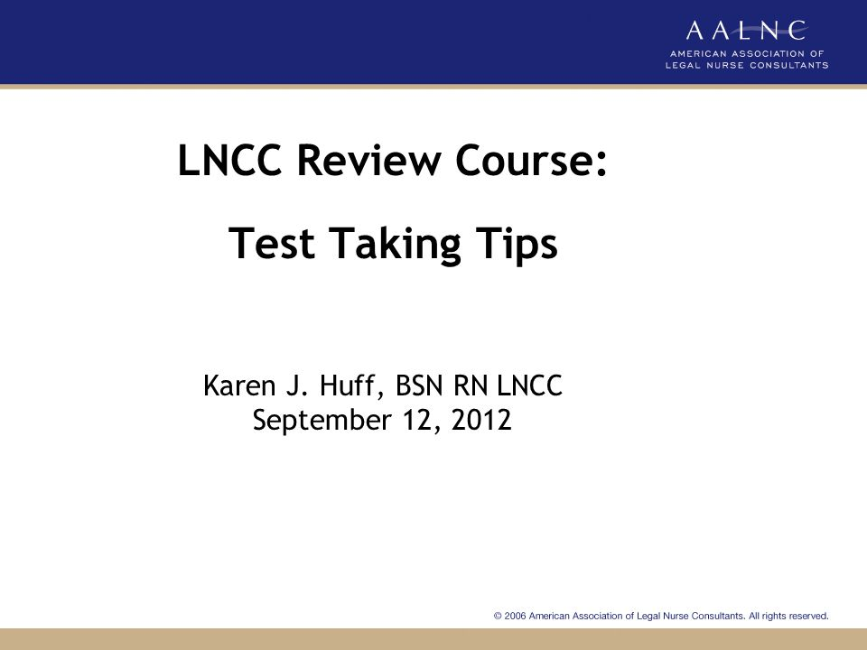 LNCC Review Course: Test Taking Tips