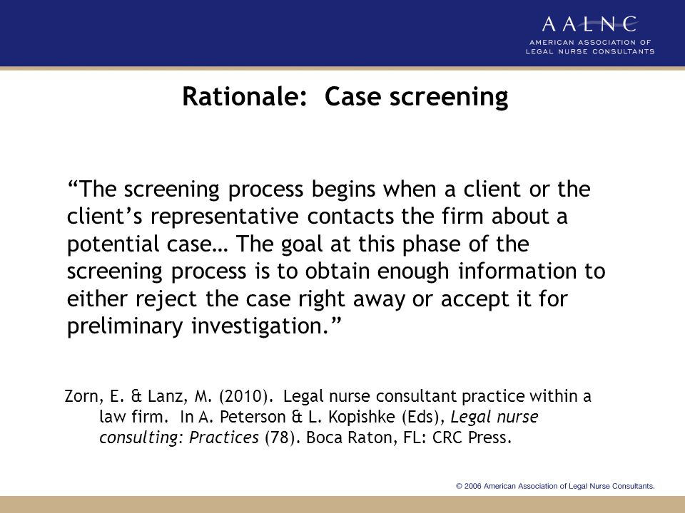Rationale: Case screening