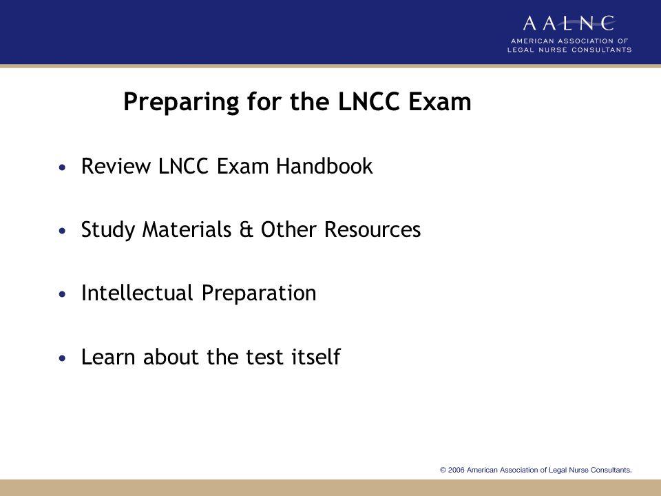 Preparing for the LNCC Exam