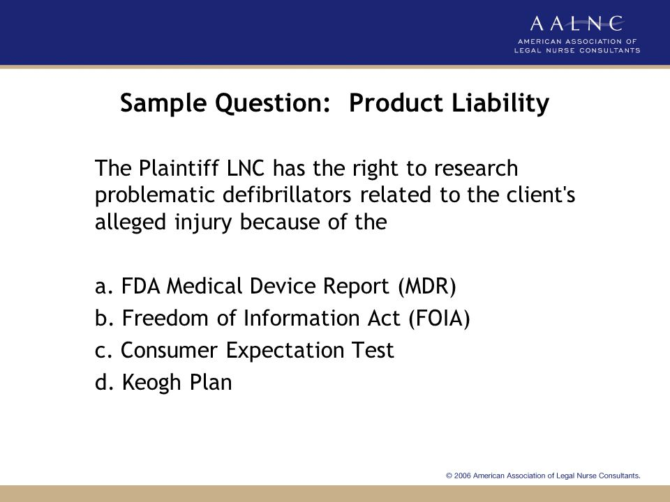 Sample Question: Product Liability