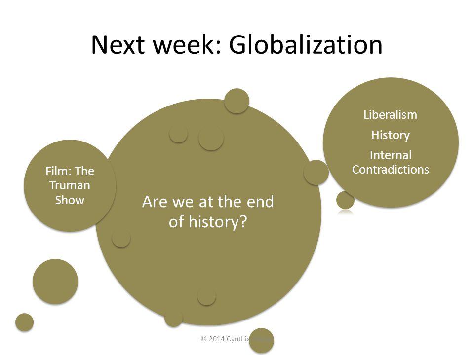Next week: Globalization
