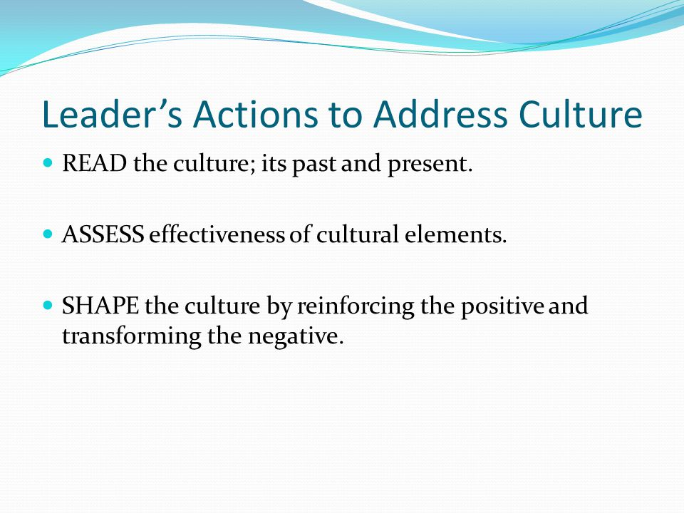 Leader's Actions to Address Culture