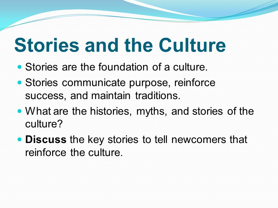Stories and the Culture
