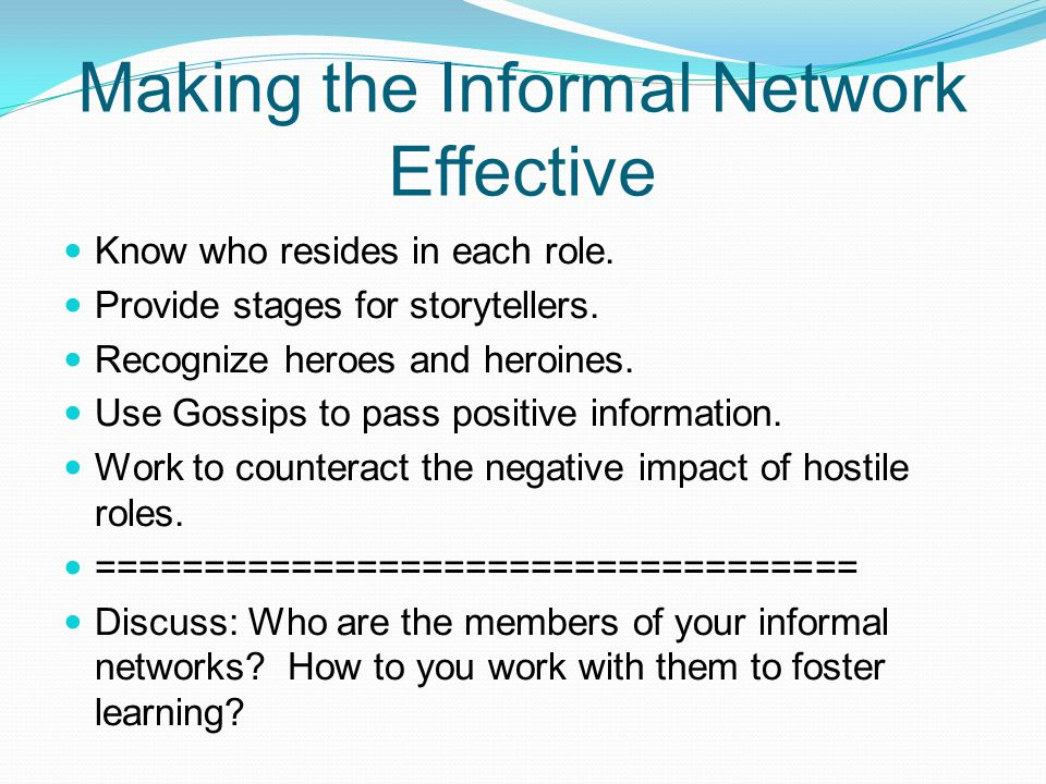 Making the Informal Network Effective