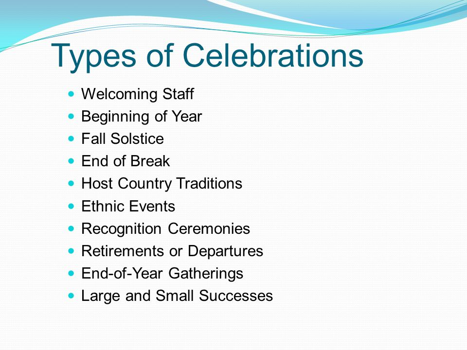 Types of Celebrations Welcoming Staff Beginning of Year Fall Solstice