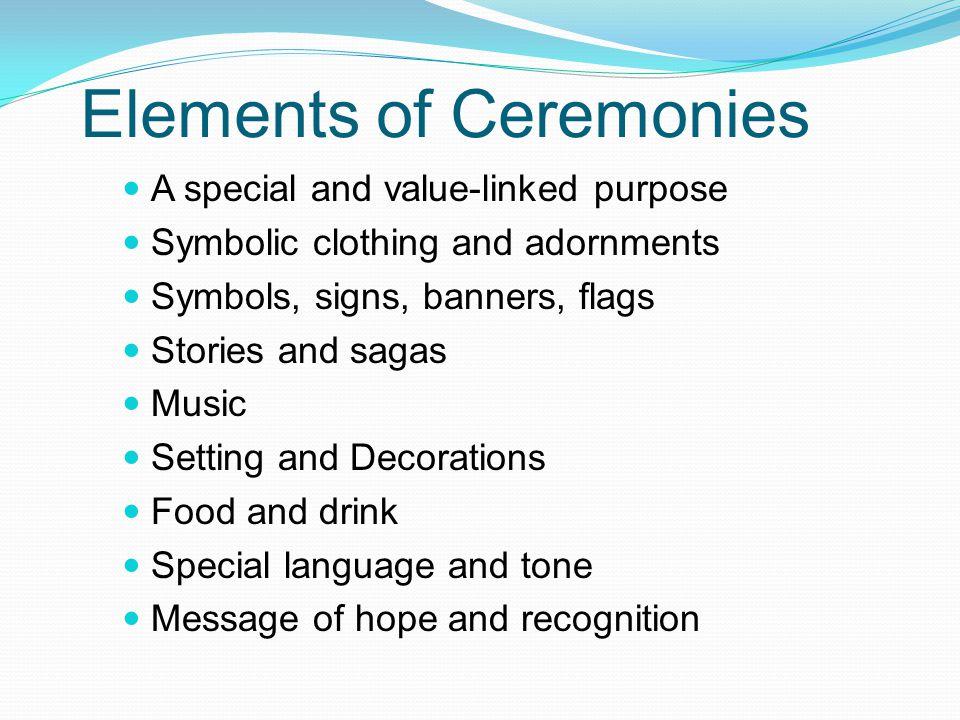 Elements of Ceremonies