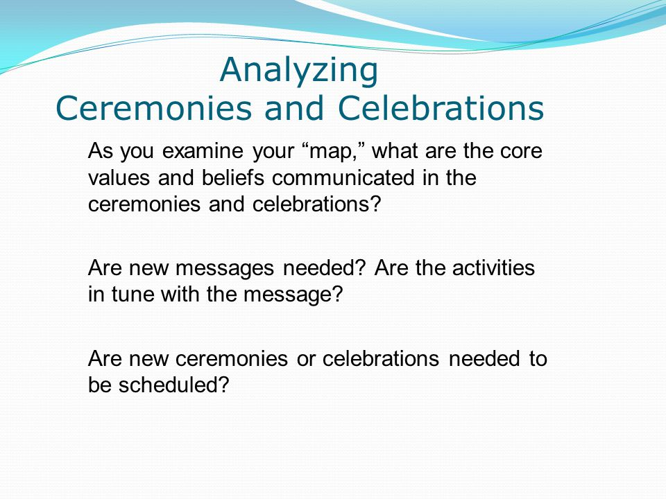 Analyzing Ceremonies and Celebrations