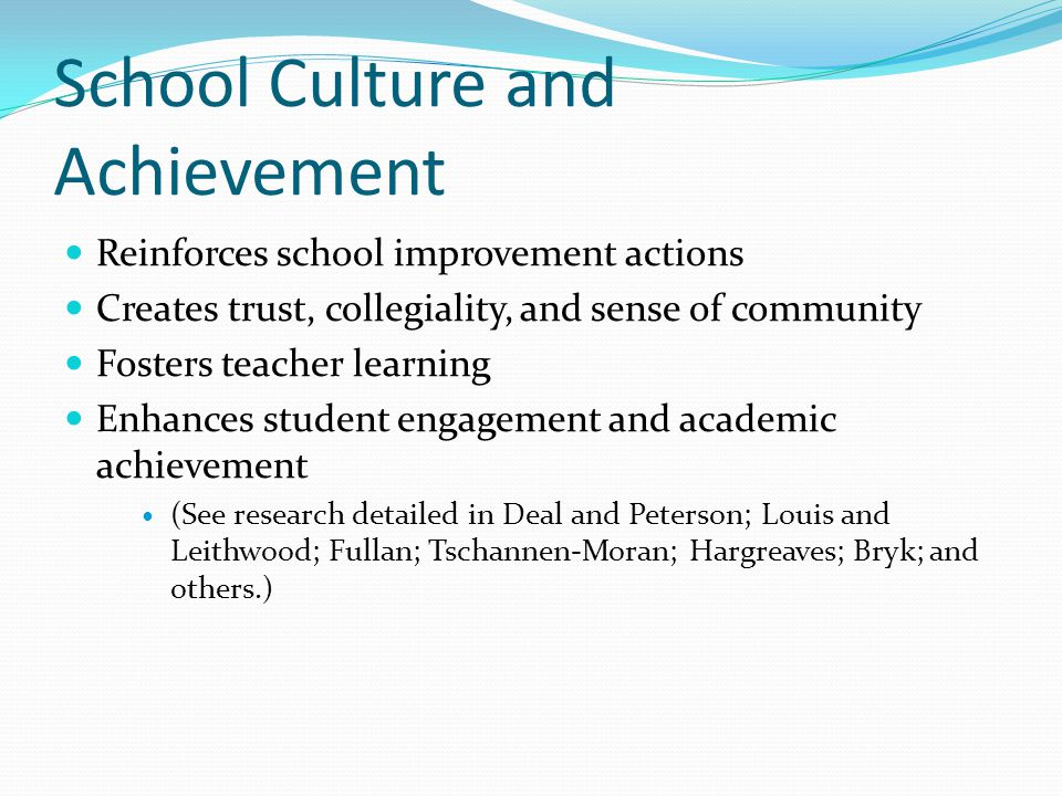 School Culture and Achievement