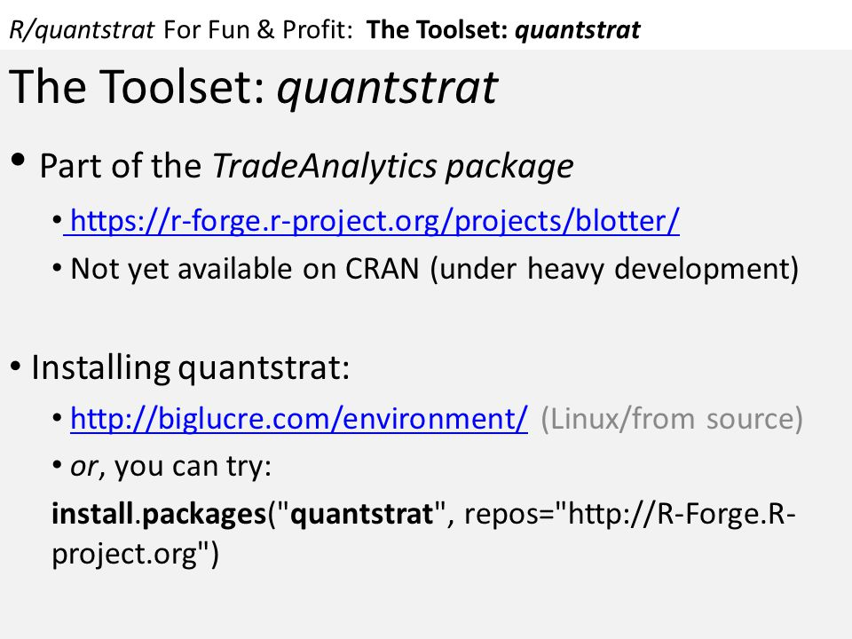 R/quantstrat For Fun & Profit: The Toolset: quantstrat