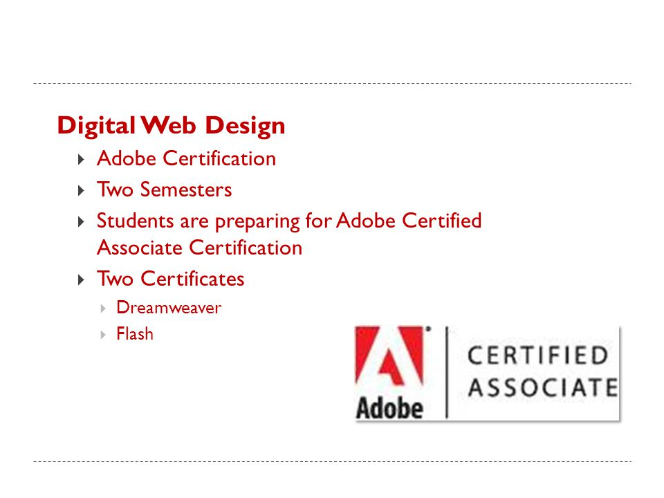 Digital Web Design Adobe Certification Two Semesters