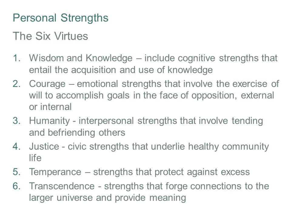 Personal Strengths The Six Virtues