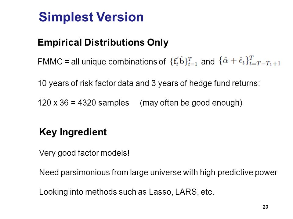 Simplest Version Empirical Distributions Only Key Ingredient