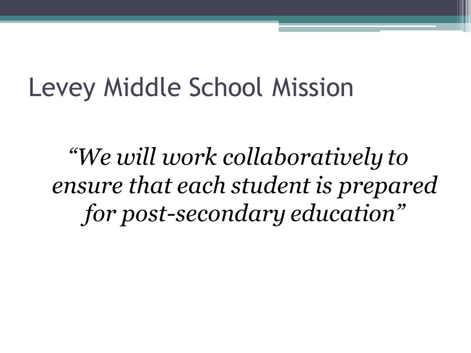 Levey Middle School Mission