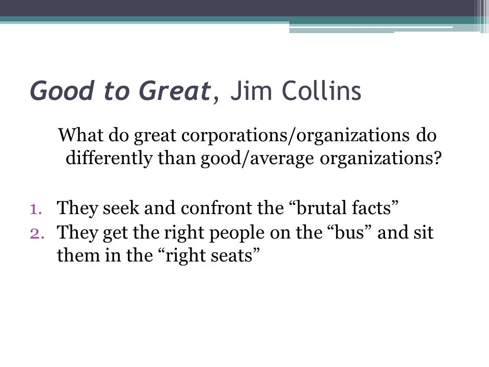 Good to Great, Jim Collins