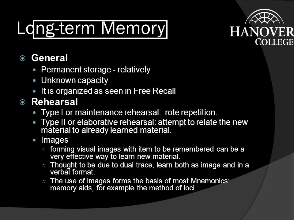 Long-term Memory General Rehearsal