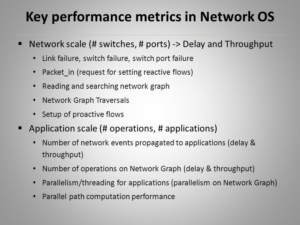 Key performance metrics in Network OS