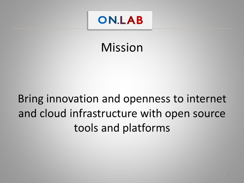 Mission Bring innovation and openness to internet and cloud infrastructure with open source tools and platforms.