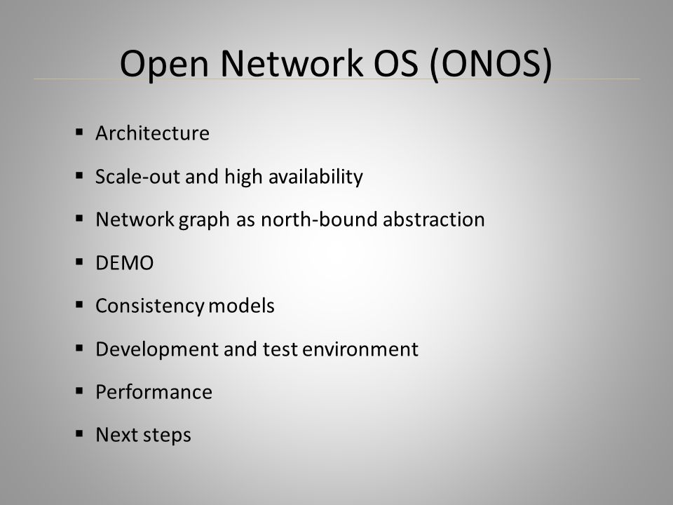 Open Network OS (ONOS) Architecture Scale-out and high availability