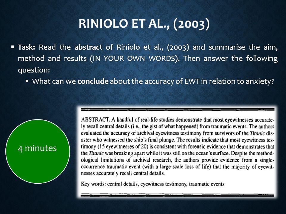 Riniolo et al., (2003) 4 minutes