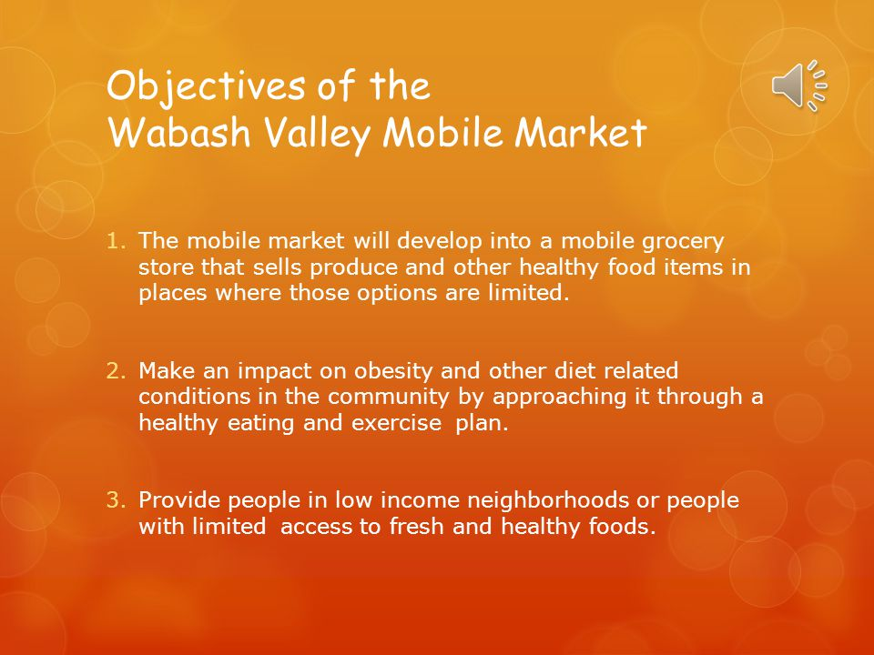 Objectives of the Wabash Valley Mobile Market