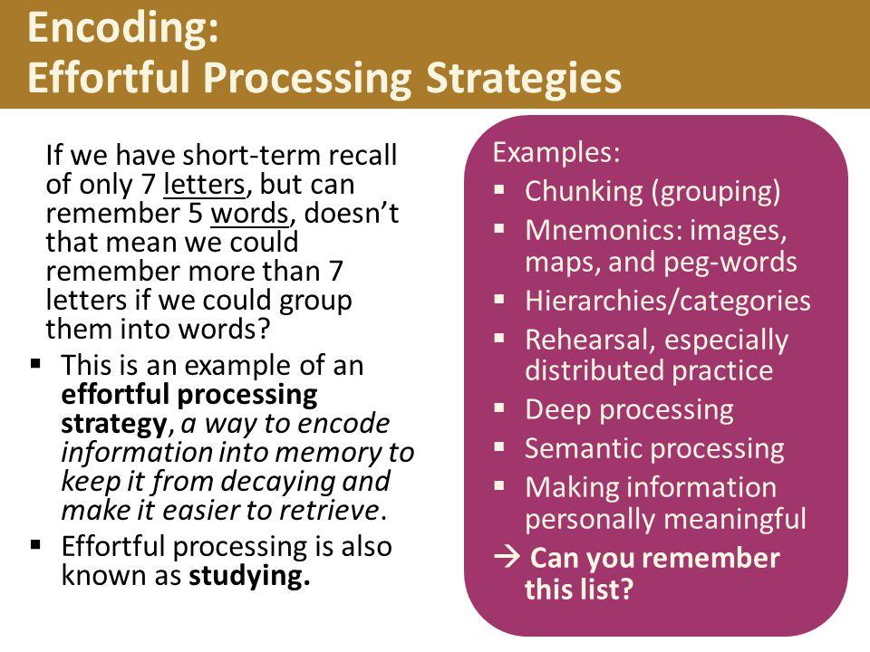 Encoding: Effortful Processing Strategies
