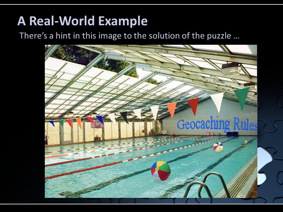 A Real-World Example There's a hint in this image to the solution of the puzzle …