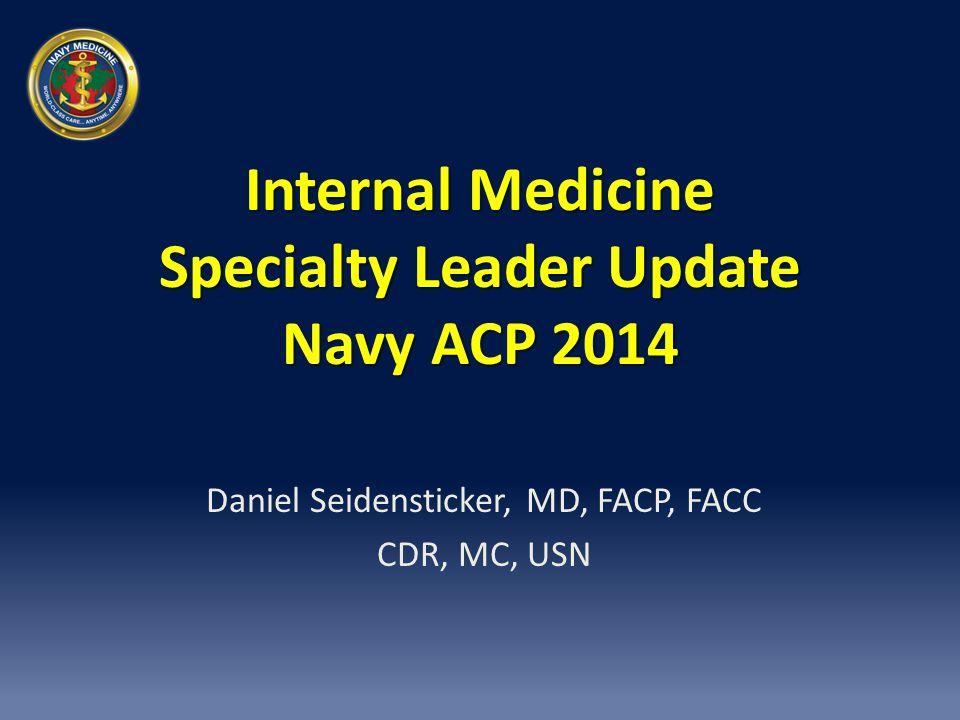 Internal Medicine Specialty Leader Update Navy ACP 2014