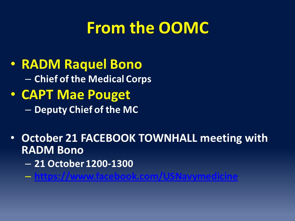 From the OOMC RADM Raquel Bono CAPT Mae Pouget